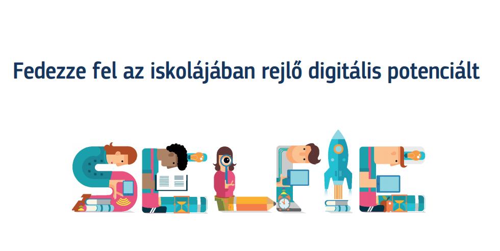 SELFIE – Fedezzük fel az iskolánkban rejlő digitális potenciált